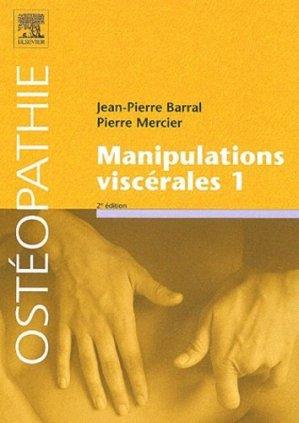 Manipulations viscérales 1 - elsevier / masson - 9782842996208