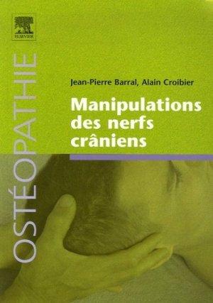 Manipulations des nerfs crâniens - elsevier / masson - 9782842997717 -