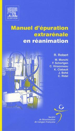Manuel d'épuration extrarénale en réanimation - elsevier / masson - 9782842999322 -