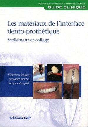 Matériaux de l'interface dento-prothétique - cdp - 9782843611513