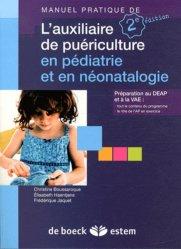Manuel pratique de l'auxiliaire de puériculture en pédiatrie et en néonatalogie - estem - 9782843714399 -