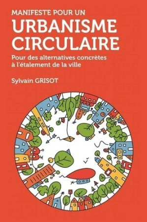 Manifeste pour un urbanisme circulaire - apogee - 9782843986925 -