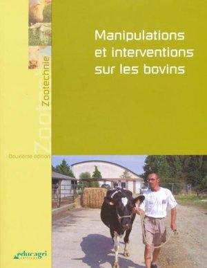 Manipulations et interventions sur les bovins - educagri - 9782844444783
