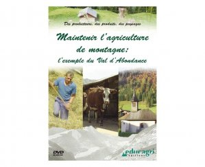 Maintenir l'agriculture de montagne : l'exemple du Val d'Abondance - educagri - 9782844447081 -