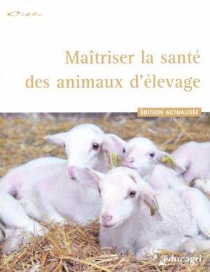 Maîtriser la santé des animaux d'élevage - educagri - 9782844448194 -