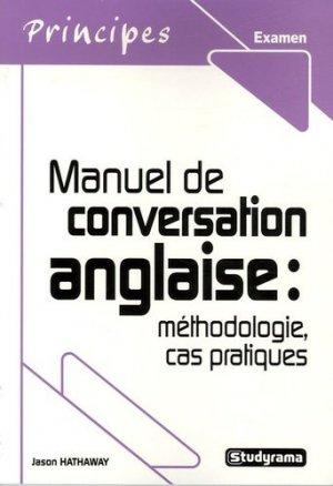 Manuel de conversation anglaise : méthodologie, cas pratique - Jeunes Editions/studyrama - 9782844727848 -