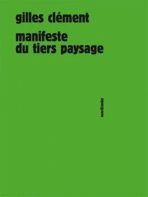 Manifeste du Tiers paysage - sens et tonka - 9782845342361