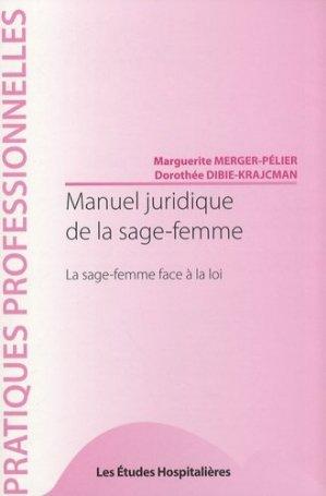 Manuel juridique de la sage-femme - les etudes hospitalieres - leh édition - 9782848740522 -