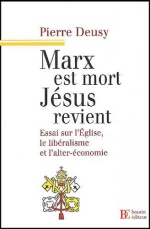 Marx est mort, Jésus revient - francois bourin - 9782849410004 -