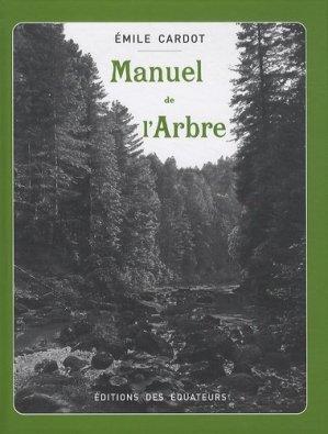 Manuel de l'Arbre - equateurs - 9782849902523 -