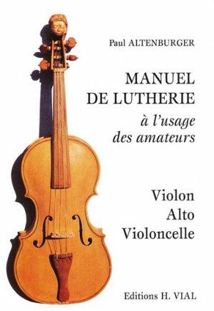 Manuel de lutherie à l'usage des amateurs - vial - 9782851010582 -