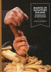 Manuel de sculpture sur bois technologie initiation - vial - 9782851012111 -