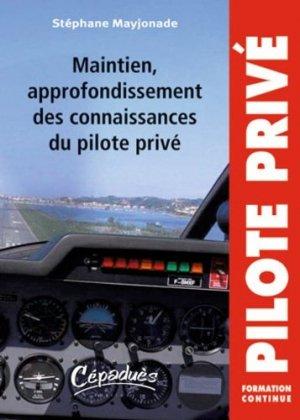 Maintien, approfondissement des connaissances du pilote privé - Cépaduès - 9782854288759 -