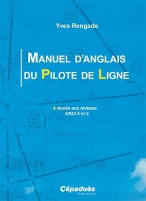 Manuel d'anglais du pilote de ligne - - cepadues - 9782854289633 -