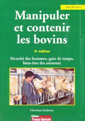 Manipuler et contenir les bovins - france agricole - 9782855570747