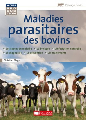 Maladies parasitaires des bovins - france agricole - 9782855576510 -