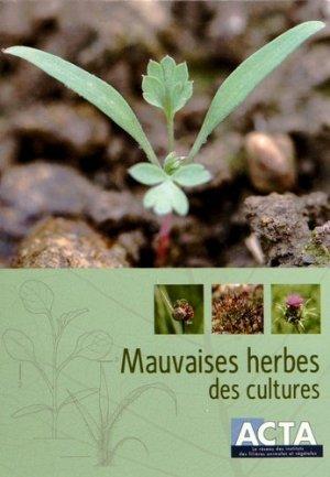Mauvaises herbes des cultures - acta - 9782857942849 -