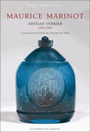Maurice Marinot  artisan verrier - de l'amateur - 9782859175337 -