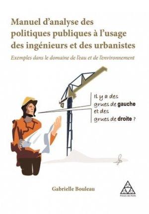 Manuel d'analyse des politiques publiques à l'usage des ingénieurs et des urbanistes - presses de l'ecole nationale des ponts et chaussees - 9782859785239 -