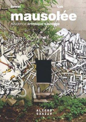 Mausolée - Editions Alternatives - 9782862277172 -