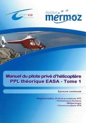 Manuel du pilote privé d'hélicoptère - institut mermoz - 9782862481692 -