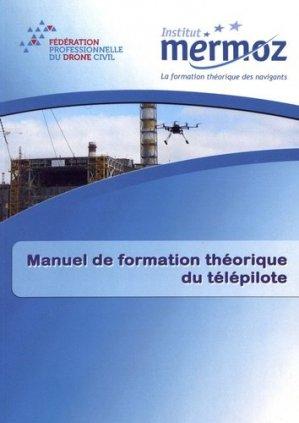 Manuel de formation théorique du télépilote - Institut Aéronautique Jean Mermoz - 9782862482088 -