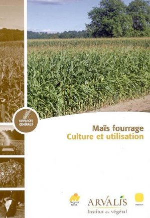 Maïs fourrage - arvalis - 9782864928010 -