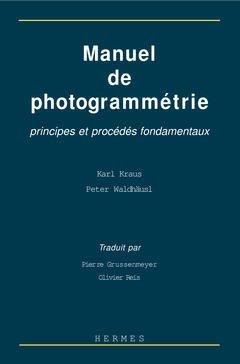 Manuel de photogrammétrie - hermès / lavoisier - 9782866016562 -