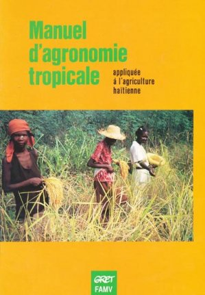 Manuel d'agronomie tropicale - gret - 9782868440341 -