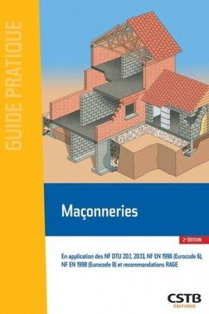 Maçonneries. En application des NF DTU 20.1et 20.13, NF EN 1996 (Eurocode 6), NF EN 1998 (Eurocode 8) et recommandations RAGE, 2e édition - CSTB - 9782868917089 -