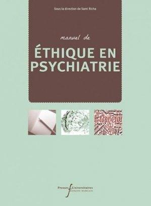 Manuel d'éthique en psychiatrie - presses universitaires francois rabelais - 9782869067073 -