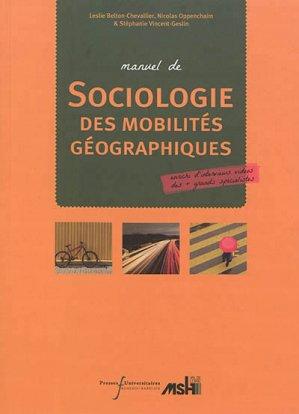Manuel de sociologie des mobilités géographiques - presses universitaires francois rabelais - 9782869067134
