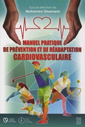 Manuel pratique de prévention et réadaptation cardiovasculaire - frison roche - 9782876716094