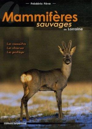 Mammifères sauvages de Lorraine - serpenoise - 9782876927049 -