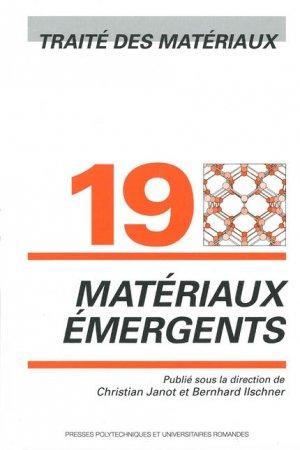 Matériaux émergents (TM volume 19) - presses polytechniques et universitaires romandes - 9782880744557 -