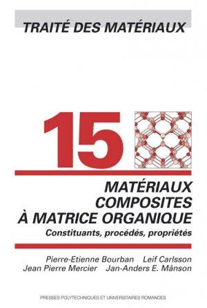 Matériaux composites à matrice organique (TM volume 15) - presses polytechniques et universitaires romandes - 9782880745288 -