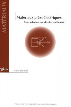 Matériaux piézoélectriques - PPUR - 9782880746926 -