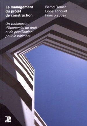 Management du projet de construction - presses polytechniques et universitaires romandes - 9782889151684 -