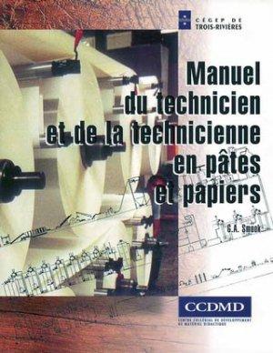 Manuel du technicien et de la technicienne en pâtes et papiers - ccdmd (canada) - 9782894700631 -