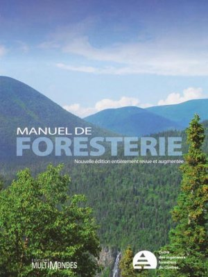 Manuel de foresterie - multimondes - 9782895441380 -