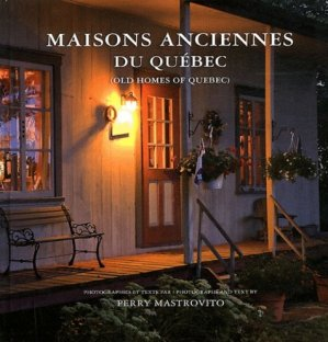 Maisons ancestrales du Québec - broquet (canada) - 9782896542208 -