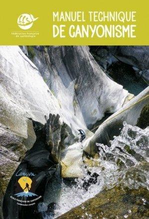Manuel technique de canyonisme - Spelunca - 9782900894323 -