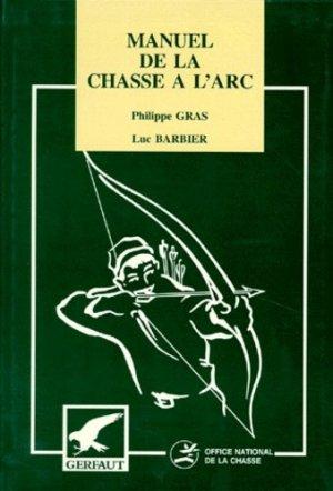 Manuel de la chasse à l'arc - gerfaut - 9782901196570 -