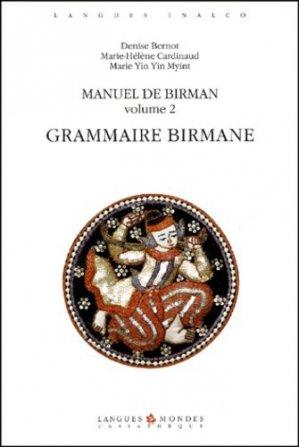 Manuel de Birman Volume 2 : Grammaire birmane - asiathèque - 9782911053764 -