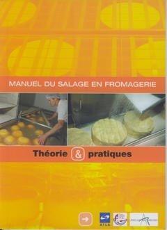 Manuel du salage en fromagerie - arilait - 9782912384089