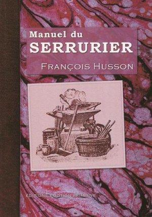Manuel du serrurier - emotion primitive - 9782914123839 -