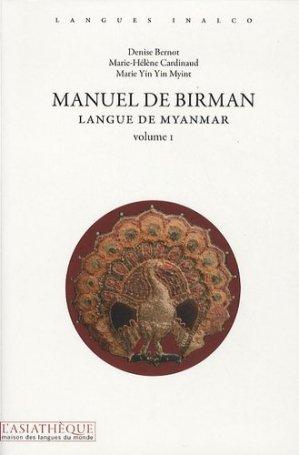 Manuel de Birman  - Langue de Myanmar - Volume 1 - asiathèque - 9782915255928 -