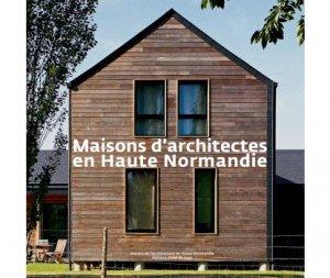Maisons d'architectes en Haute-Normandie - point de vues - 9782915548662 -
