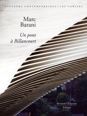 Marc Barani - Un Pont à Billancourt - bernard chauveau - 9782915837421 -
