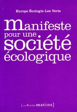 Manifeste pour une société écologique - les petits matins - 9782915879889 -